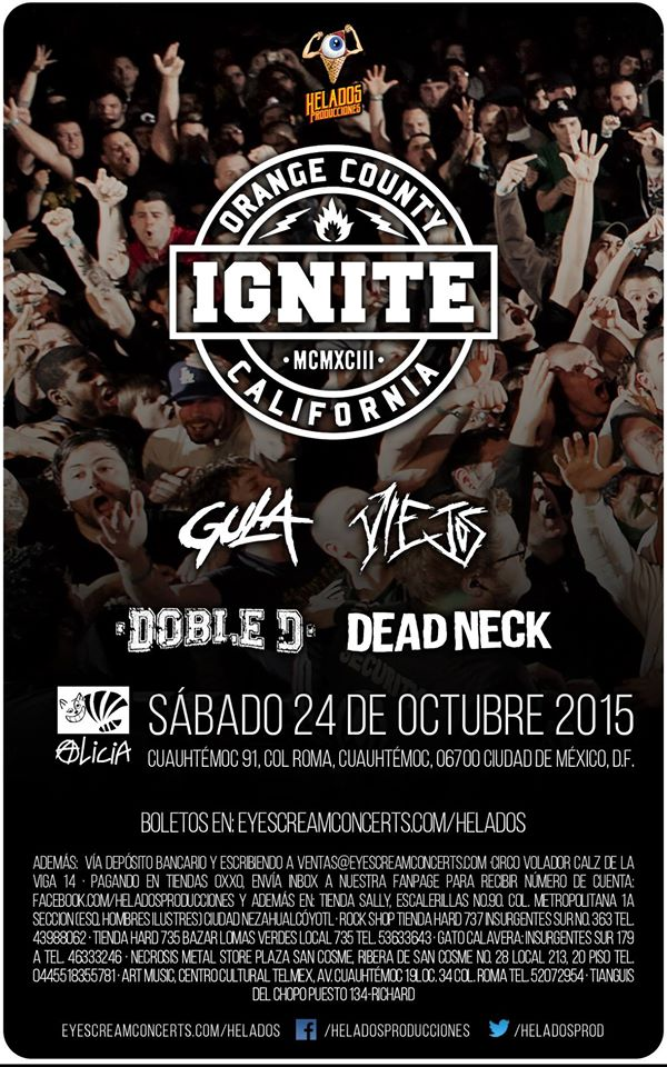 Ignite, Los Viejos, Gula, Dead Neck y Doble D.