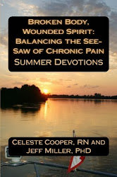 Broken Body, Wounded Spirit: Balancing the See-Saw of Chronic Pain, Summer Devotions
