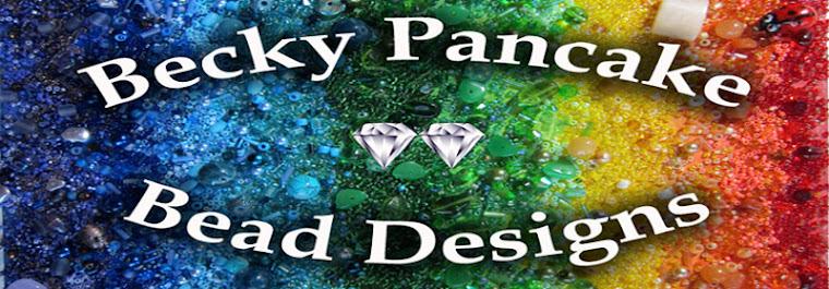 Becky Pancake Bead Designs