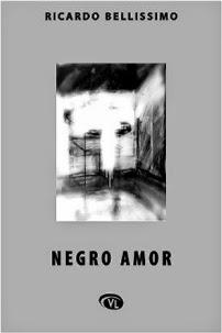 Capa do livro Negro Amor, escritor Ricardo Bellissimo