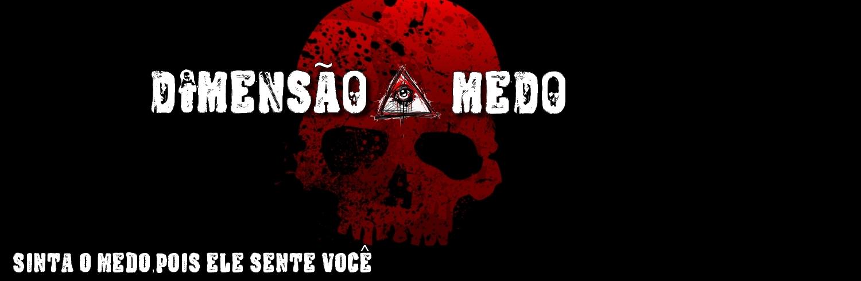 DIMENSÃO MEDO