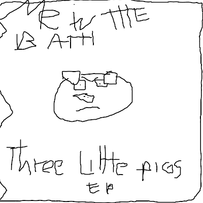 Me In The Bath - Three Little Pigs EP (2011)
