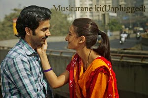 Muskurane Ki(Unplugged)