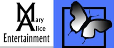 Mary Alice Entertainment