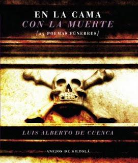 """""""En la cama con la muerte"""" - Luis Alberto de Cuenca."""