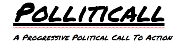 Polliticall - A Progressive Political Call To Action