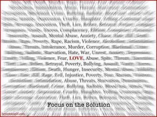 Love, Focus on the Solution