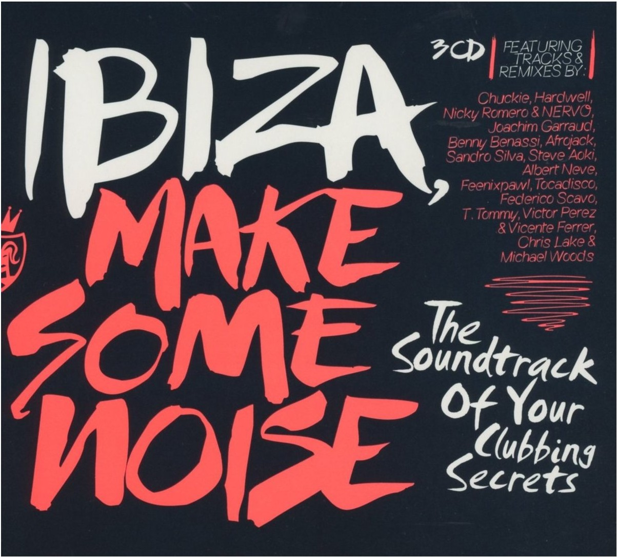 CD - Ibiza Make Some Noise – 2013