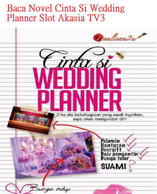 Baca Novel online Cinta Si Wedding Planner