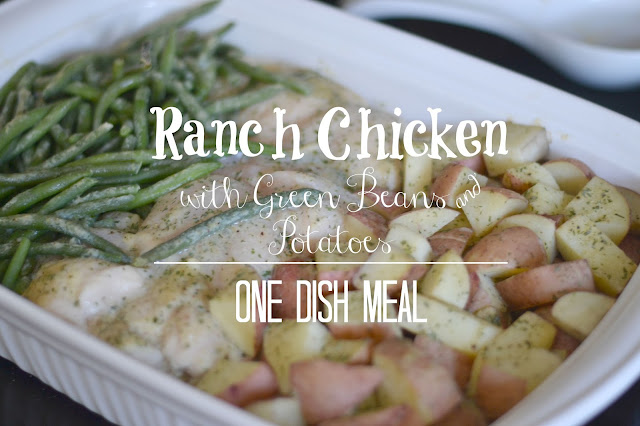 ... families, One dish meals, Ranch Chicken with Green beans and Potatoes