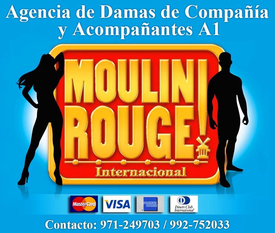 AGENCIA DE DAMAS DE COMPAÑIA Y ACOMPAÑANTES A1 MOULIN ROUGE INTERNACIONAL