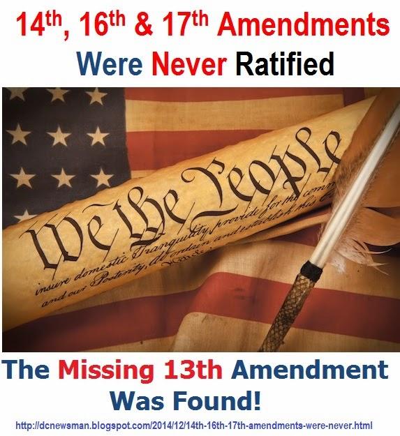 News Man 14th 16th 17th Amendments Were Never Ratified The