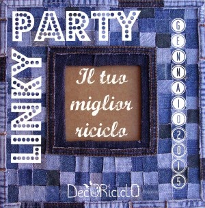 Linky party: Il tuo miglior riciclo by Decoriciclo