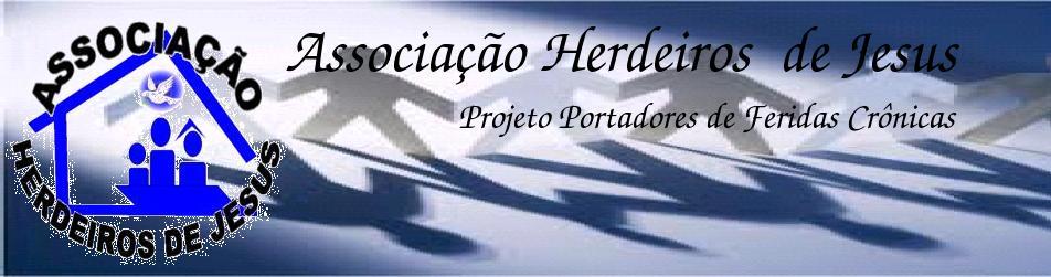 ASSOCIAÇÃO HERDEIROS DE JESUS