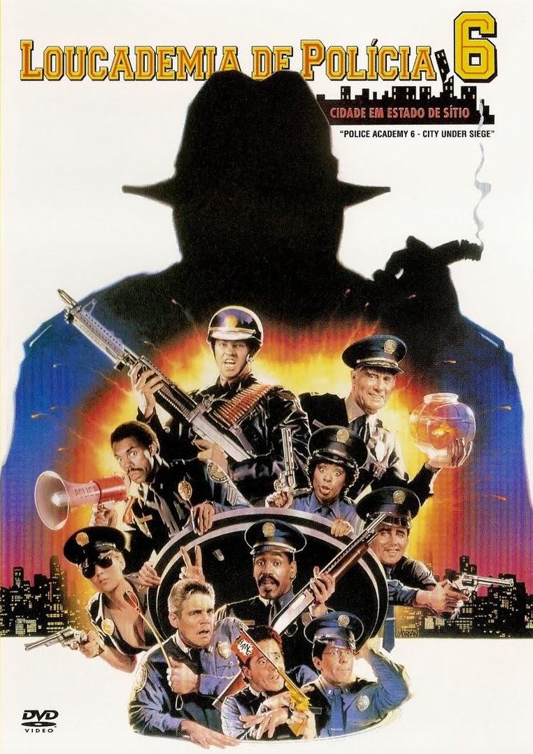 Loucademia de Polícia 6: Cidade em Estado de Sítio – Dublado (1989)