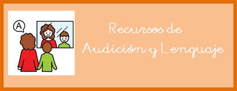 Recursos de Audición y Lenguaje