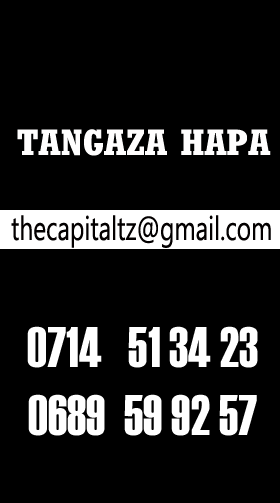 TANGAZA NASI | THE CAPITAL TZ