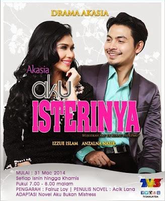 Aku Isterinya – Slot Akasia TV3, sinopsis Aku Isterinya, gambar Aku Isterinya, pelakon Aku Isterinya, Drama TV3: Sebab diberi tajuk Aku Isterinya