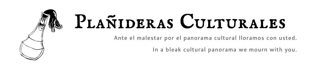 Plañideras Culturales