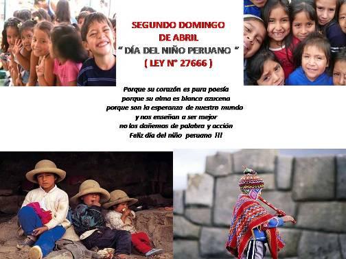 CALENDARIO CÍVICO :SEGUNDO DOMINGO DE ABRIL : DÍA DEL NIÑO PERUANO
