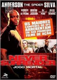 Never Surrender – Jogo Mortal Dublado