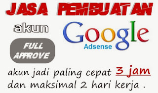 Jasa Pembuatan Akun Google Adsense Murah Full Approve