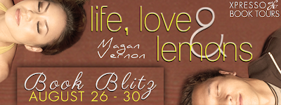 Book Blitz: Life, Love & Lemons by Magan Vernon