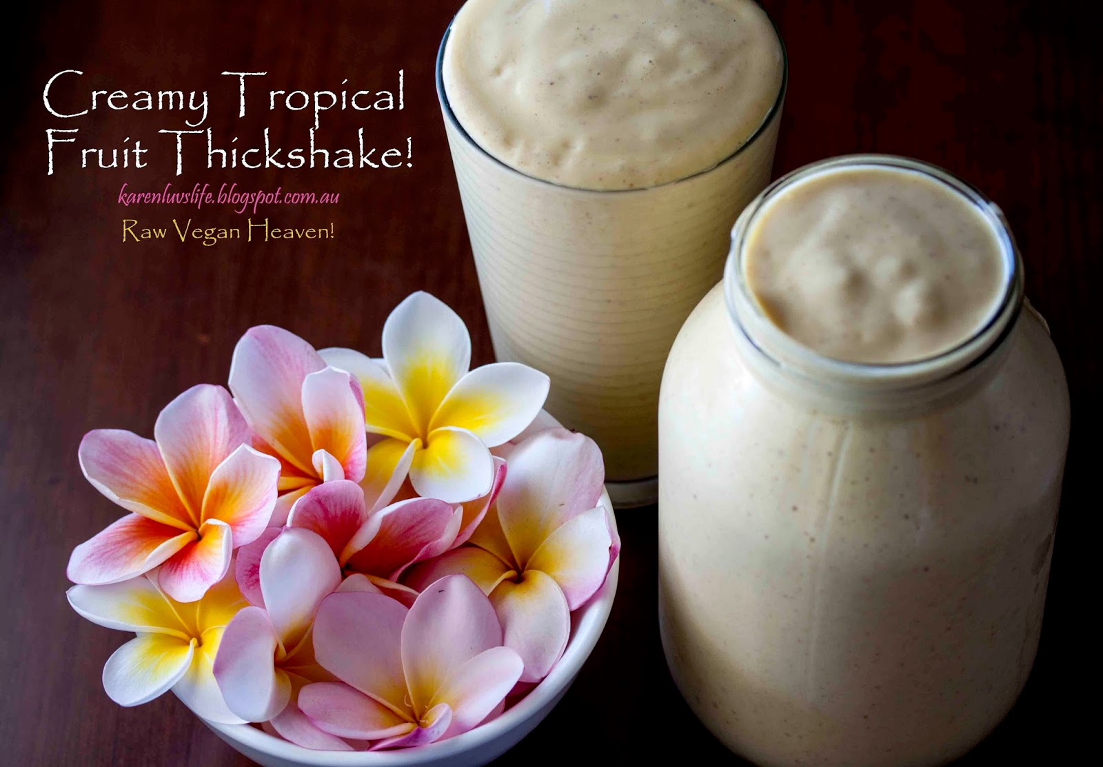 Creamy Tropical Fruit Thickshake - Raw Vegan
