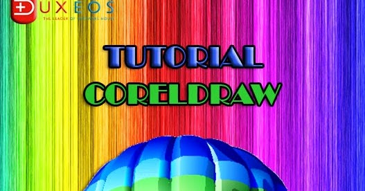 X5 Bahasa Indonesia Tutorial Coreldraw X3 Bahasa Indonesia Tutorial ...