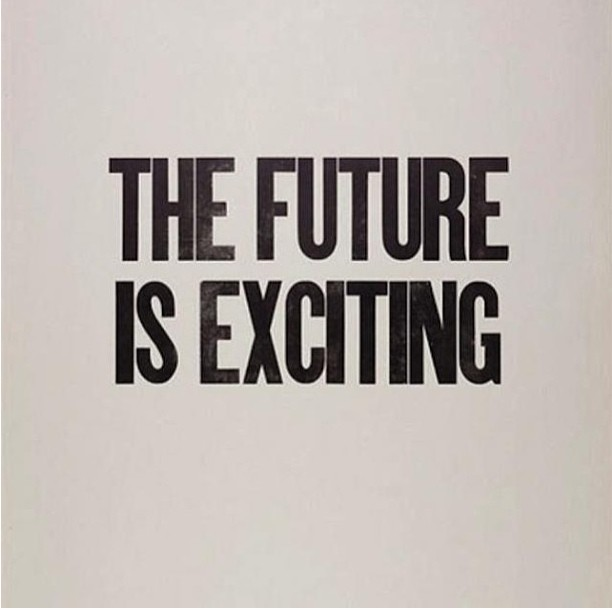 future, new years, exciting, quotes, inspirational quotes