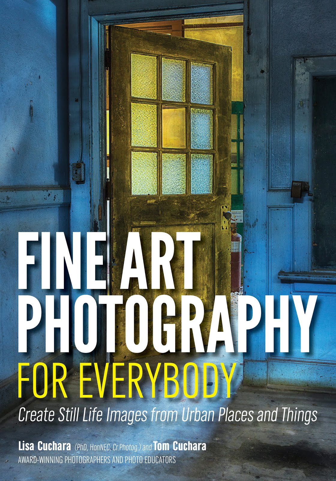 order our book: Create Fine Art Photographs from Historic Places and Rusty Things