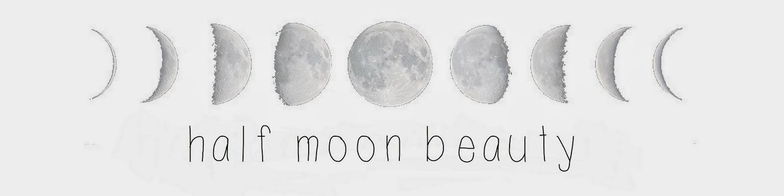 half moon beauty
