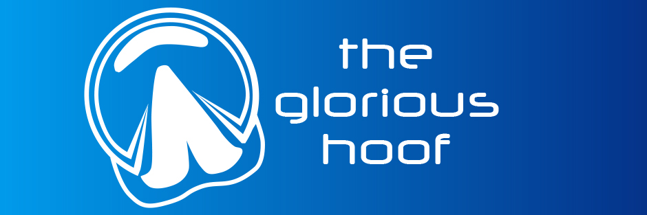 The Glorious Hoof!