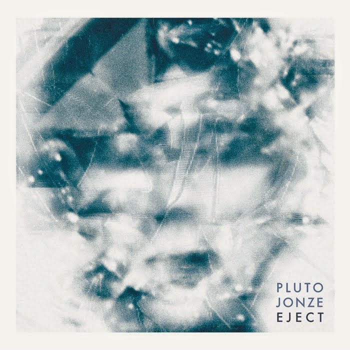 Pluto Jonze - Eject