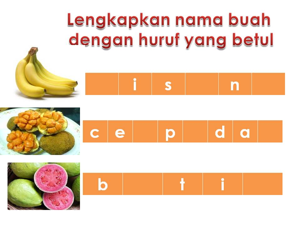 960 x 720 · 56 kB · jpeg, Latihan Pengukuhan: Melengkapkan nama buah