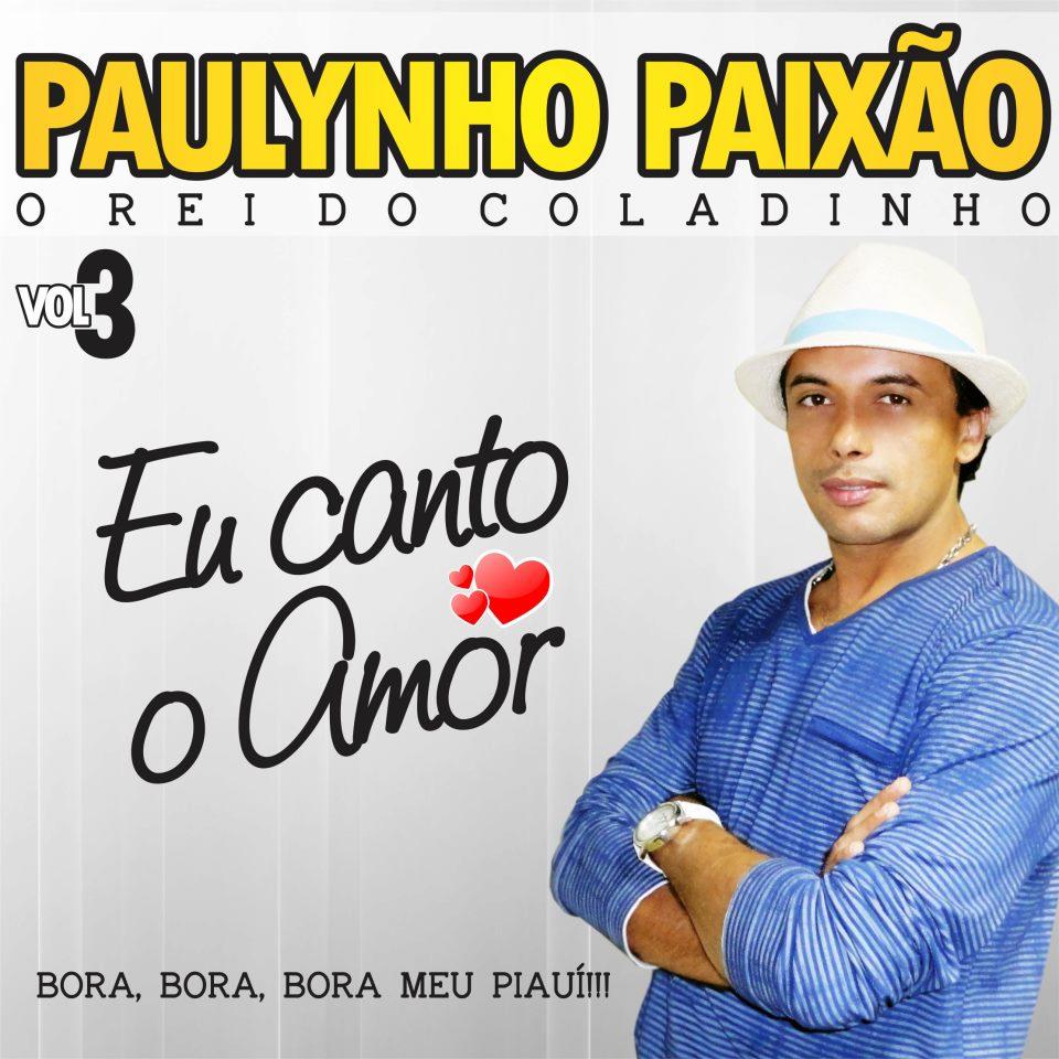 BAIXAR - Paulynho Paixão - Vol.03 - Cd 2012