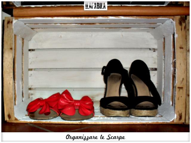 Organizzare le Scarpe - Scarpiera Fai da Te