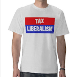 TAX LIBERALISM!