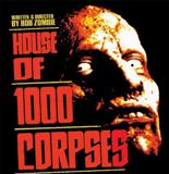 La Casa De Los 1000 cadaveres