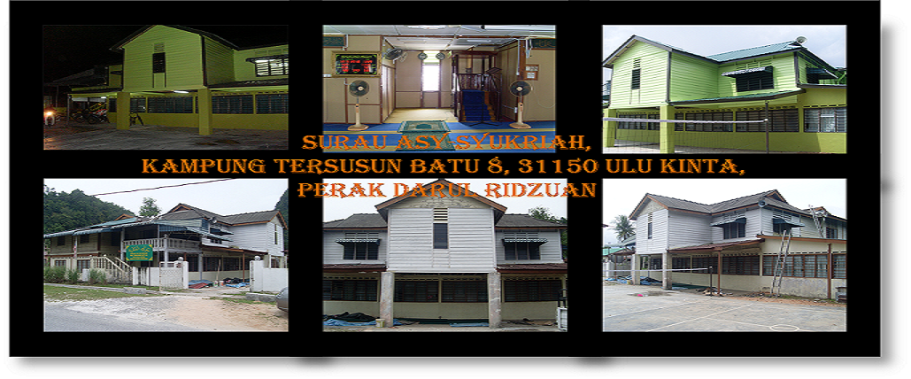 SURAU ASY-SYUKRIAH, BATU 8, 31150 ULU KINTA, PERAK