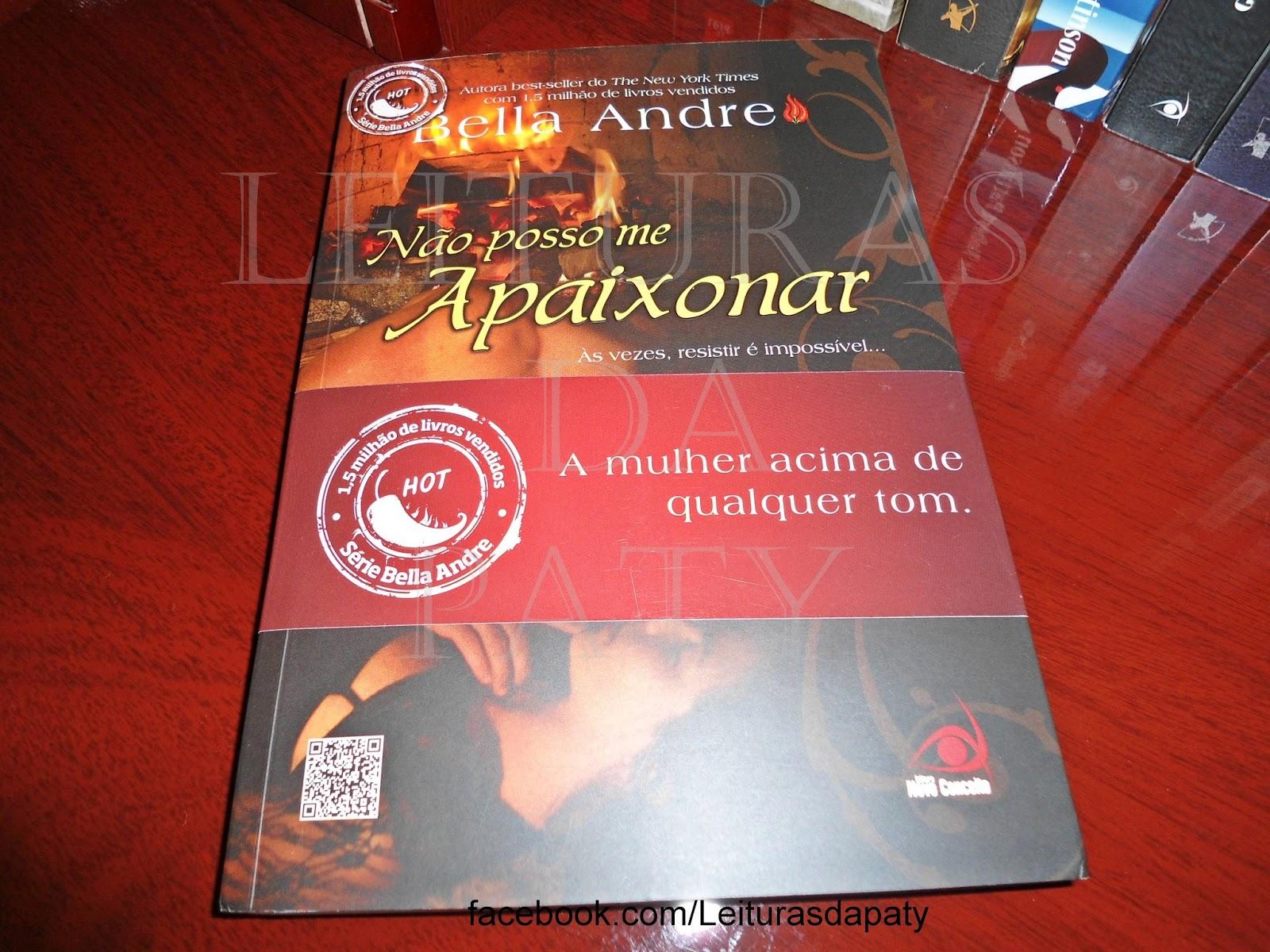 Livro Não Posso me Apaixonar - Bella Andre - Editora Novo Conceito