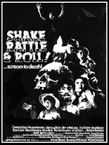 shake,rattle and roll