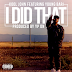 Kool John – I Did That ft Young Bari