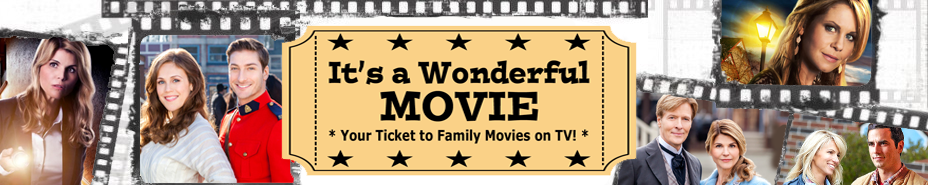 Its a Wonderful Movie - Your Guide to Family Movies on TV