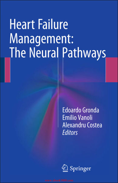 Heart Failure Management-The Neural Pathways (January 25. 2016)