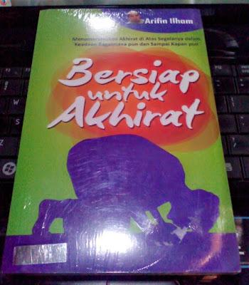 Bersiap untuk Akherat karya Arifin Ilham