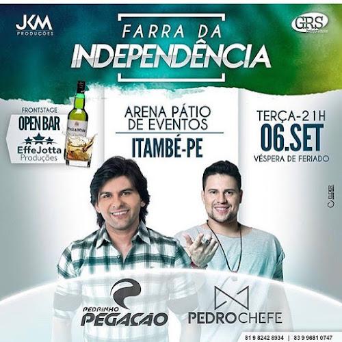 Farra da Independência 2016 ~ Arena Pátio de Evento - Itambé-PE