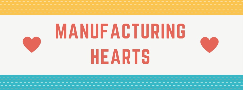 Manufacturing Hearts