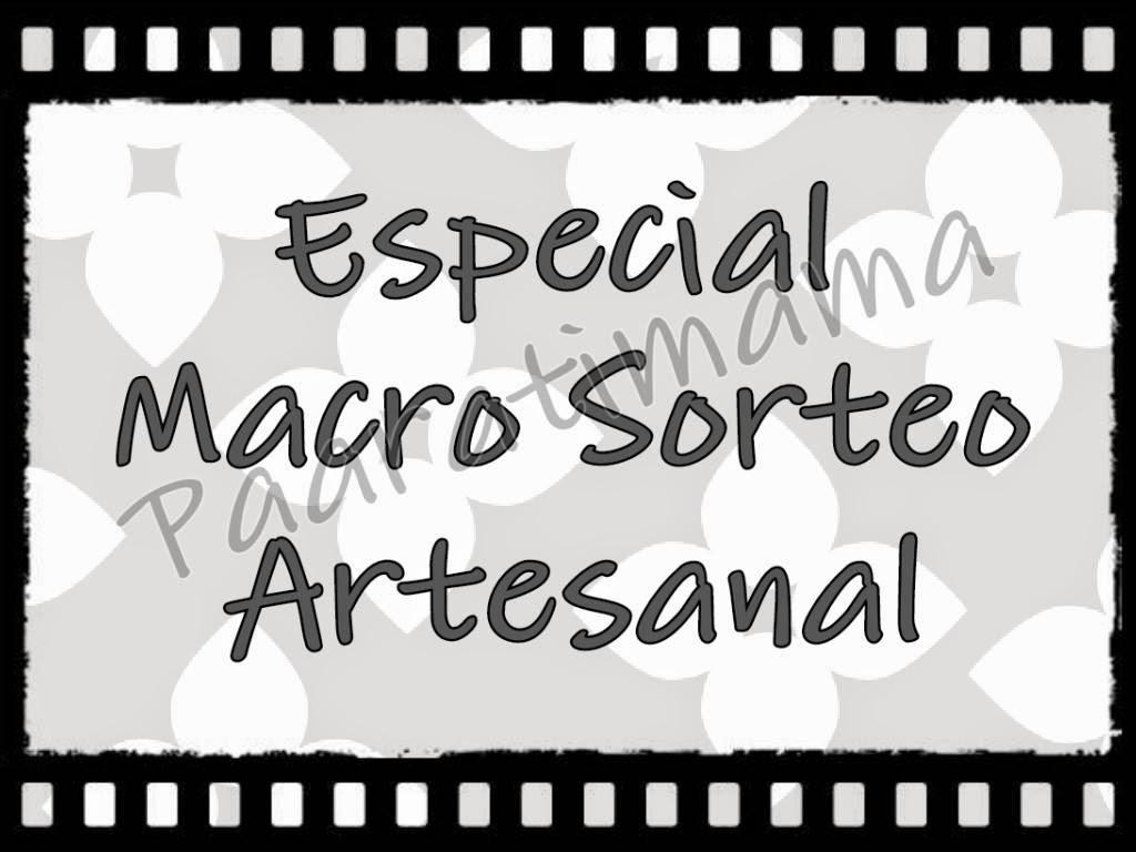 ESPECIAL MACRO SORTEO ARTESANAL PAARATIMAMA