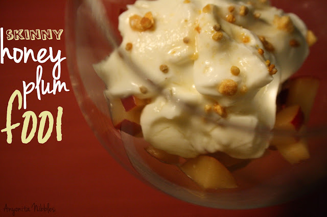 Skinny honey plum fool || Anyonita Nibbles